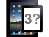 供應商宣稱:3至4個月內iPad 3將問世