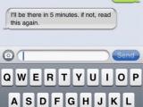 我5分鐘後到,如果未到,請再讀一遍此簡訊