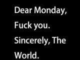 星期一就是那麼討人厭 ~